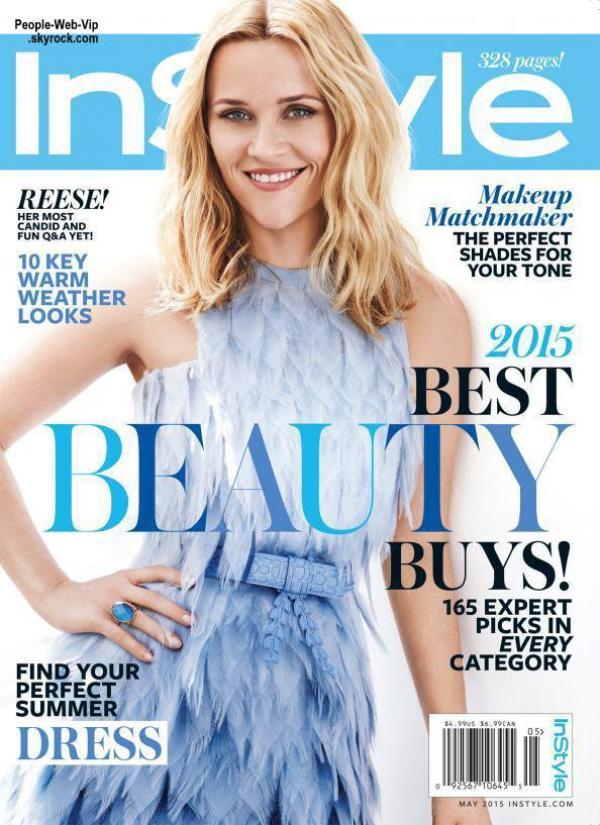 Reese Witherspoon orne la couverture du numéro de mai du magazine américain InStyle. Qu'en pensez vous?