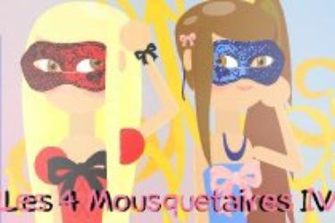 Les 4 Mousquetaires IV