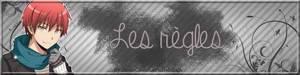 ◈ Les Règles ! ◈
