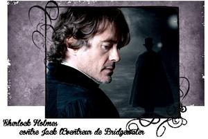 Sherlock Holmes contre Jack L'éventreur de Bridgewater