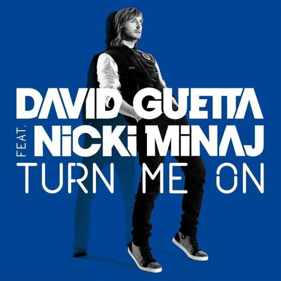 David Guetta Feat Nicki Minaj - Turn Me On