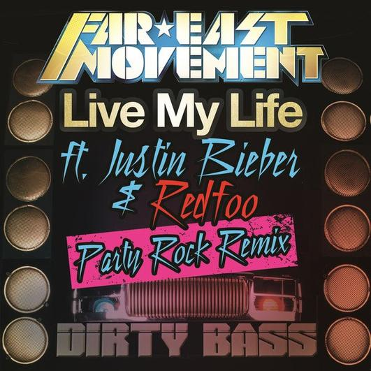 Far East Movement Feat LMFAO & Justin Bieber - Live My Life (Party Rock Remix)