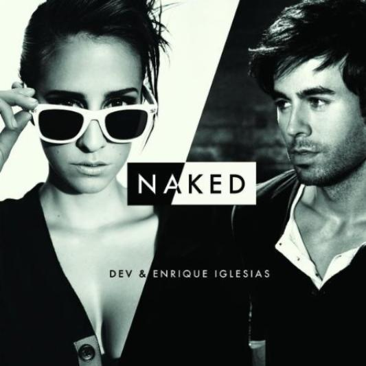 DEV Feat Enrique Iglesias - Naked