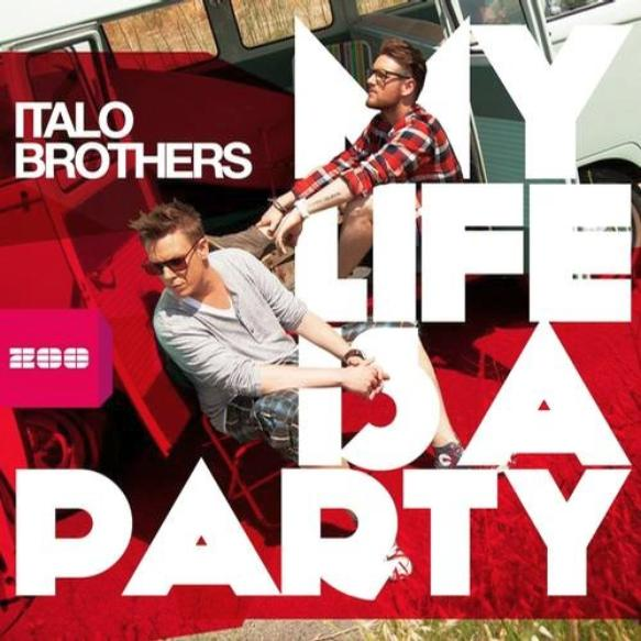 ItaloBrothers - My Life Is A Party (by R.I.O)