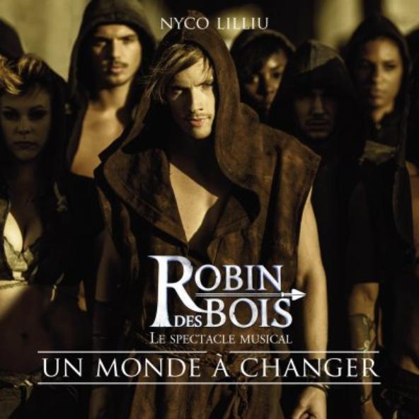 Robin Des Bois - Un monde à changer