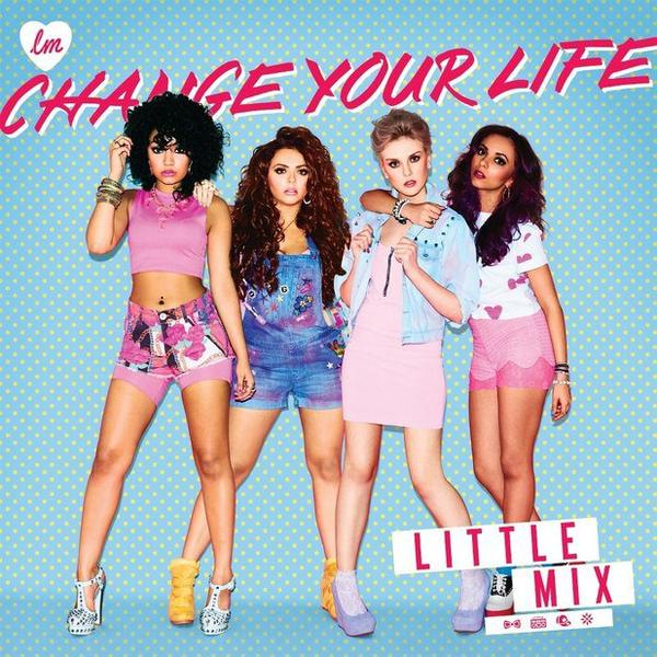 Little Mix - Change Your Life # Alexia