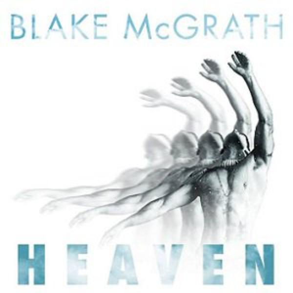 Blake McGrath - Heaven (Follow Me) # Alexia