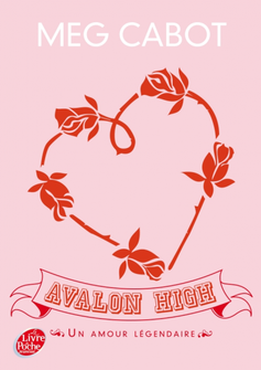 SORTIE DU JOUR: AVALON HIGH - UN AMOUR LEGENDAIRE EN VERSION POCHE