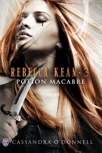 REBECCA KEAN - POTION MACBRE CASSANDRA O'DONNELL