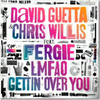 Illustration de 'Gettin' Over You (Chris Willis feat Fergie & LMFAO)'