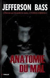 Anatomie du mal