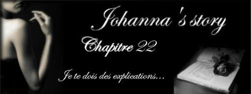 """Chapitre 22 ~ """"Je te dois des explications..."""""""
