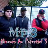 MP3 (MINEURS AU POTENTIEL 3)
