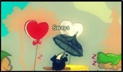 # Sways ♥