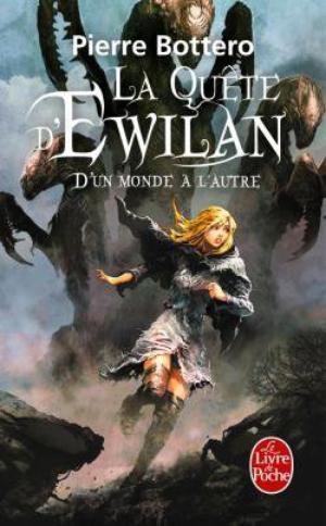 La quête d' Ewilan ~ Tome 1, D'un monde à l'autre