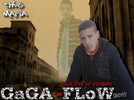 GaGA-FLoW For My : THuG MAFiA
