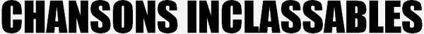 Récapitulation des titres, lives session, radios, télé et covers d'INNA
