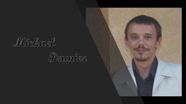 Je vous invite à découvrir Mickaël Prunier