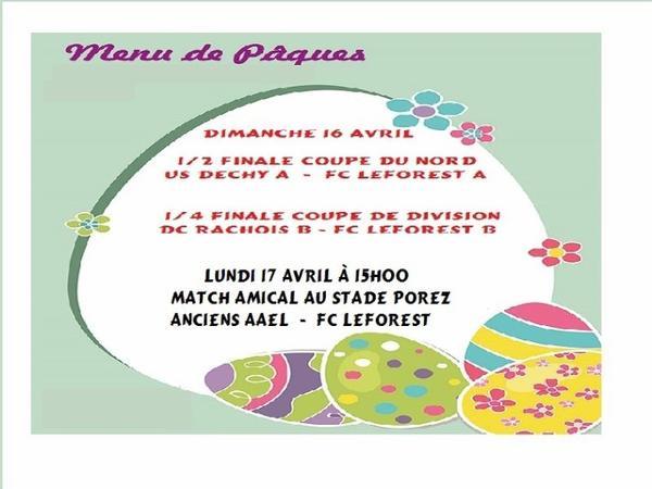 Au Menu de Pâques..... (matchs du 16 .04.17)