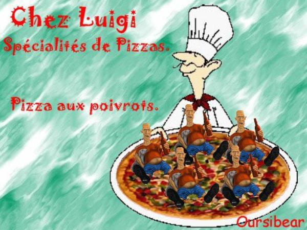Les pizzas à Luigi.