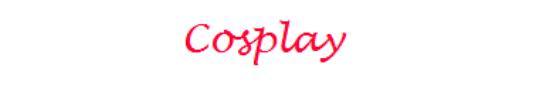 Cosplay - voter pour votre preferer - :D