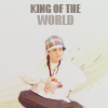 » FUCKING KING OF THE WORLD ♥