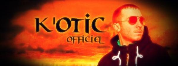 Retrouve k'otic sur facebook : K'otic Øfficiel