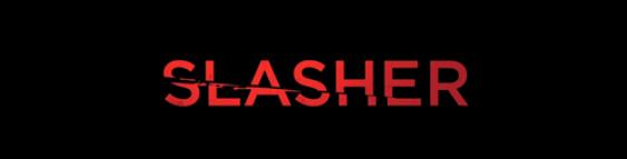 Slasher.