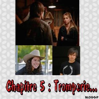 Chapitre 5 : Tromperie...
