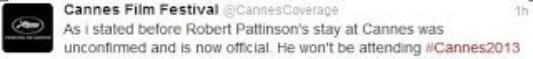 Rob ne sera pas présent à Cannes, déçue ?