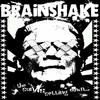 Rotten Society - Brain Shake