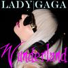 Wunderland - Lady GaGa