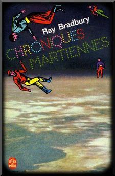 """*** LIVRES *** : """"Les Chroniques martiennes"""", de Ray Bradbury : une dénonciation de la colonisation."""