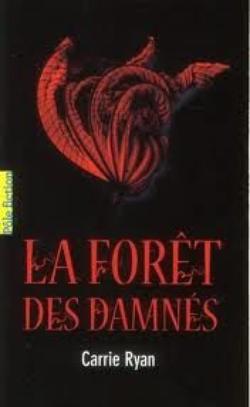 La forêt des damés, Carrie Ryan