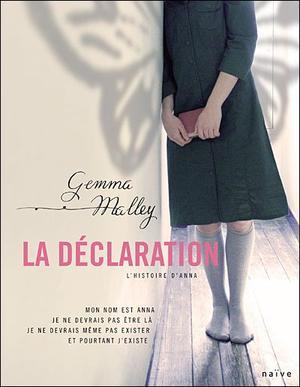 La Déclaration, tome 1, Gemma Malley