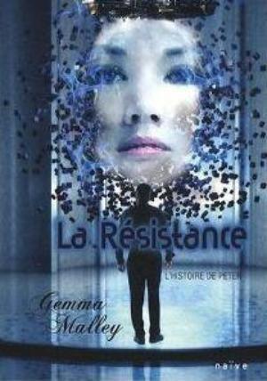La Résistance [tome 2] - Gemma Malley