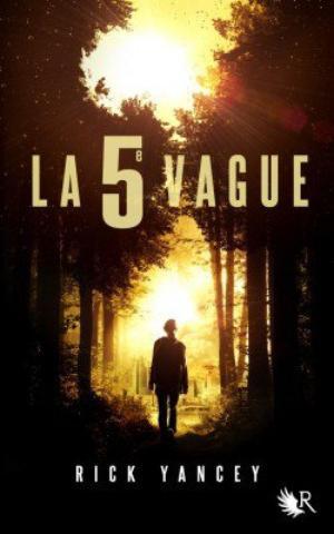 La 5eme Vague [tome 1] - Rick Yancey