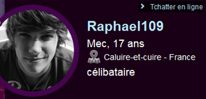 Attention les filles , faites attention a ce fake de merde   ==> raphael109