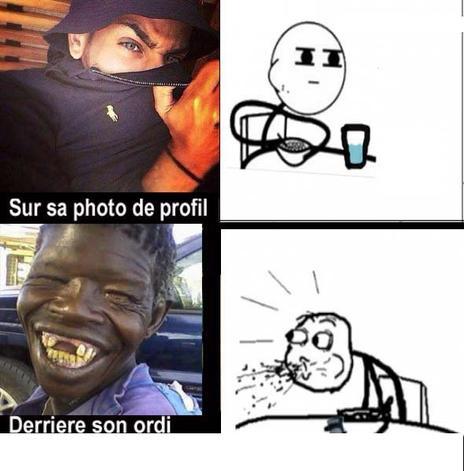 Hahahaa  le vrai visage du fake  x)