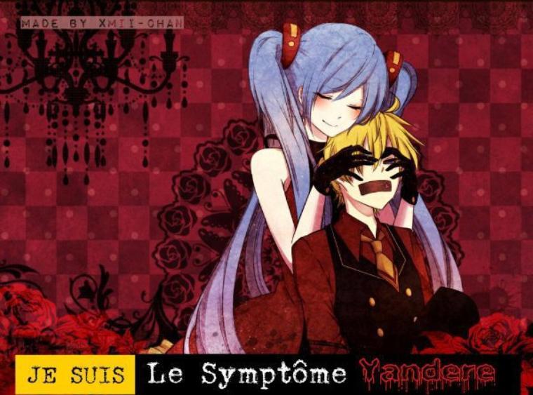 Je Suis Le Symptôme Yandere, Vous Aussi ? Remixez !