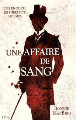 . Une affaire de sang - Bonni MacBird .