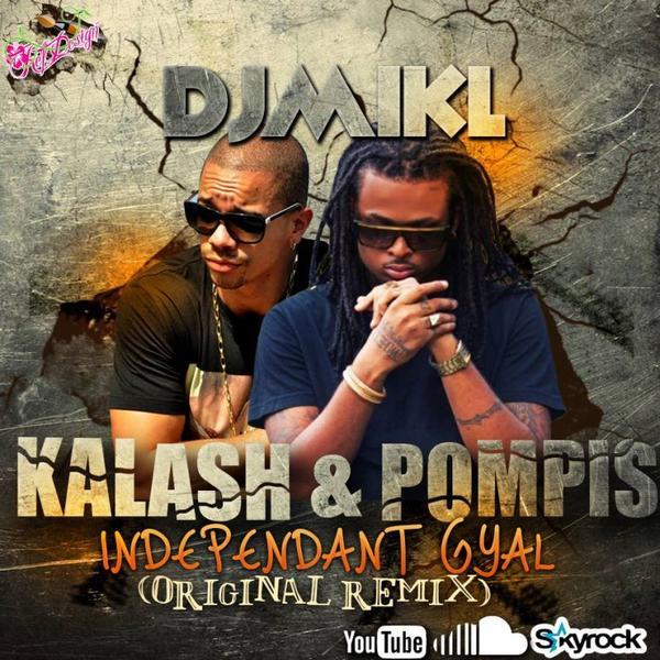 KALASH feat. POMPI  - Indépendant Gyal (Original Remix) (2013)