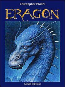 ERAGON(auteur: Christopher Paolini-édition: Bayard jeunesse)
