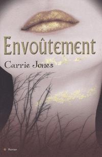 ENVOUTEMENT(auteur: Carrie Jones-édition:City)