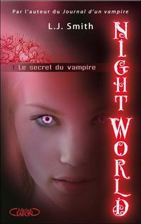 NIGHT WORLD(auteur: L.J Smith-édition:Michel Lafon)