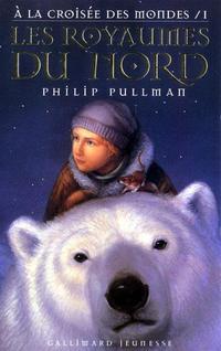 A LA CROISEE DES MONDES/1(auteur: Philip Pullman-édition: Gallimard jeunesse)