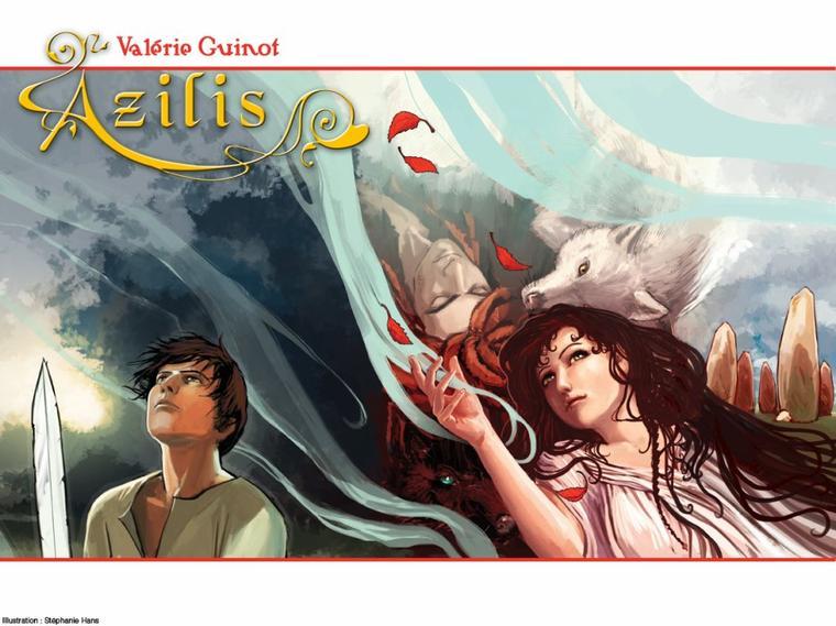 V. GUINOT, Azilis, L'épée de la liberté