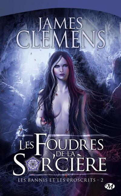 J. CLEMENS, Les bannis et les proscrits, 2 : Les Foudres de la sor'cière