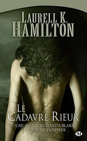 L. K. HAMILTON, Anita Blake 2 : Le Cadavre Rieur