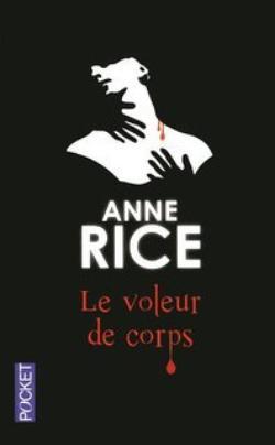 RICE Anne, Le voleur de corps